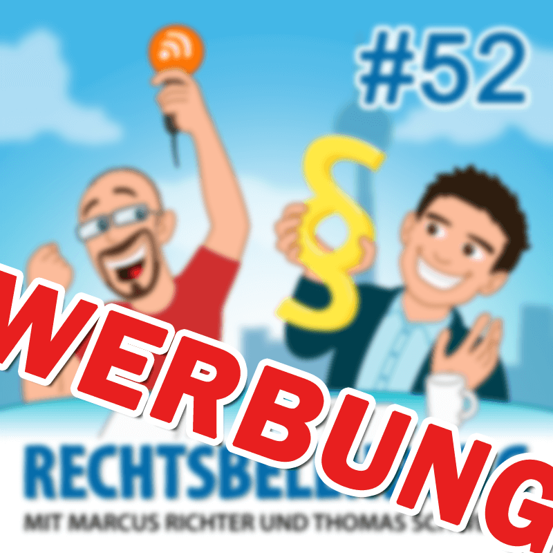 Influencer Marketing - Rechtsbelehrung Folge 52 (Jura-Podcast)