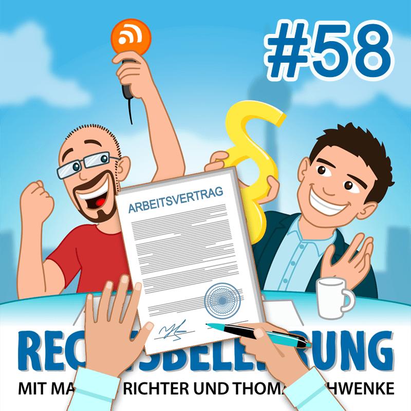 Arbeitsrecht – Rechtsbelehrung Folge 58 (Jura-Podcast)